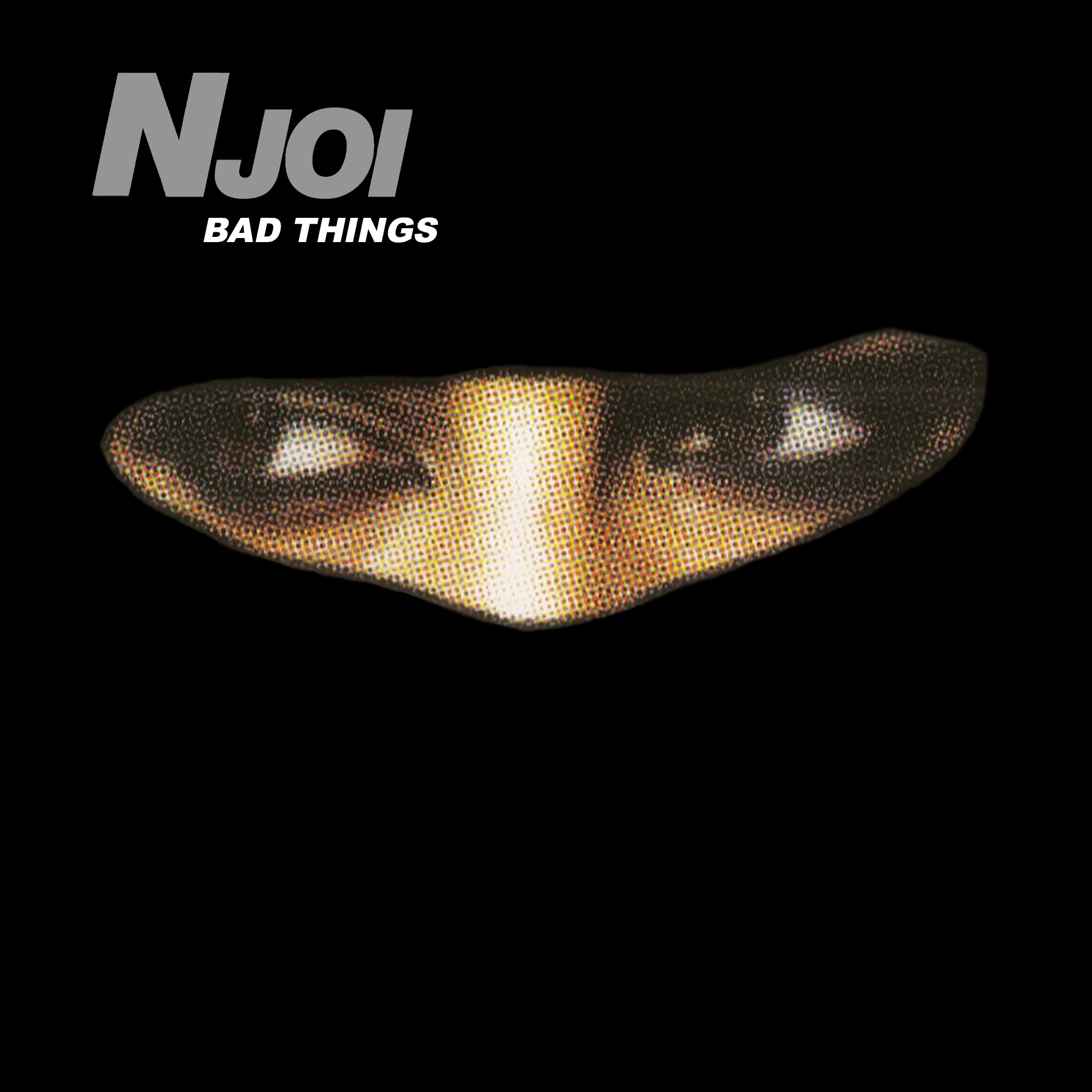 N-Joi Bad Things